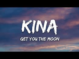 MP3: Kina – Get You The Moon ft Snow