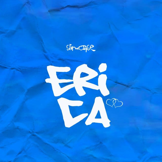MP3: Slimcase – Erica