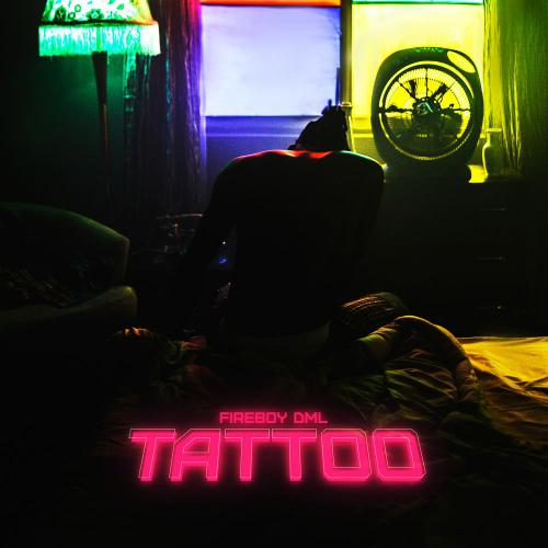 MP3: Fireboy DML – Tattoo