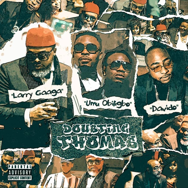 MP4: Larry Gaaga Ft. Davido & Umu Obiligbo – Doubting Thomas